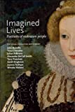 Imagined Lives: Portraits of Unknown People (1855144557) by Banville, John