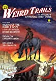 Weird Trails: The Magazine of Supernatural Cowboy Stories (0809501546) by Schweitzer, Darrell