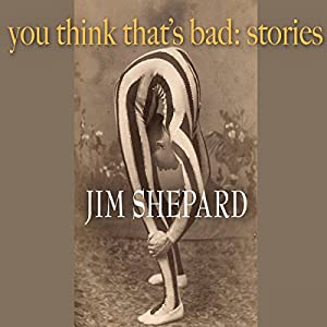 You Think That's Bad: Stories Audiobook