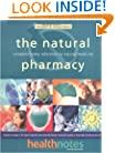 The Natural Pharmacy: Complete Home Reference to Natural Medicine