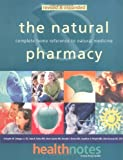 img - for The Natural Pharmacy: Complete Home Reference to Natural Medicine book / textbook / text book