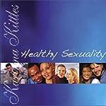 Healthy Sexuality | Karinna Kittles-Karsten