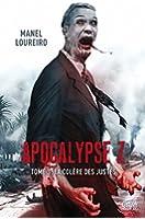 Apocalypse Z T03 : La Col�re des Justes