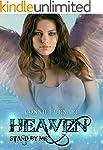 Heaven - Stand by Me: The Heaven saga...