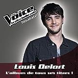 Louis Delort : L'Album De Tous Ses Titres !