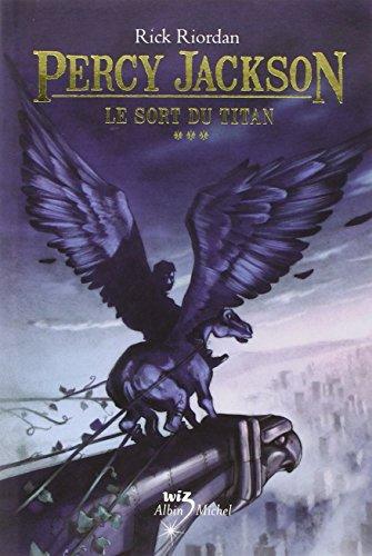 Percy Jackson (3) : Le sort du titan