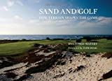 img - for Sand and Golf: How Terrain Shapes the Game book / textbook / text book