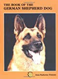 img - for The Book of the German Shepherd Dog book / textbook / text book