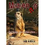 """M(a)enno - Ein Single kann selten allein ...von """"Tom Winter"""""""
