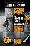John Le Carre El Hombre Mas Buscado / A Most Wanted Man
