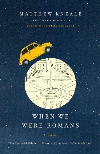 When We Were Romans by Matthew Kneale
