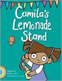Camila's Lemonade Stand (MyCareerLauncher Pre-K Career Guides) (Volume