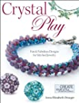 Crystal Play: Fun &amp; Fabulous Designs...