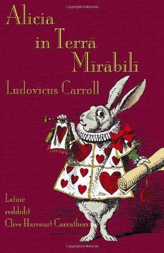 Alicia n Terra Mirabili: Alice's Adventures in Wonderland in Latin