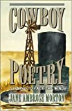img - for Cowboy Poetry Turning To Face The Wind book / textbook / text book
