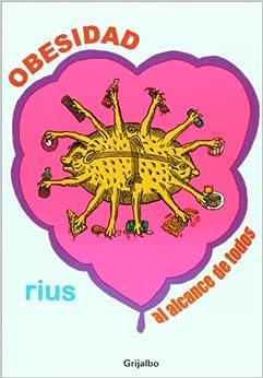 Obesidad al alcance de todos (Spanish Edition): Rius