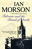 Ian Morson Falconer and the Ritual of Death (Master William Falconer Mysteries)