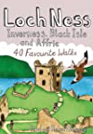 Loch Ness, Inverness, Black Isle and...