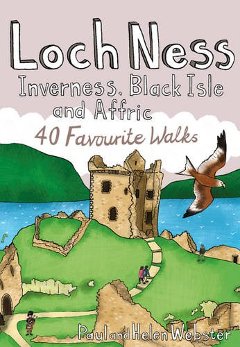 Loch Ness, Inverness, Black Isle and Affric: 40 Favourite Walks (Pocket Mountains)