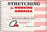 img - for Stretching for Working America by Anderson, Bob, Carlson, Sally (1988) Spiral-bound book / textbook / text book