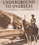 Underground to Overseas: The Story of...