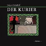 Der Kurier | Jacques Berndorf