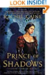 Prince of Shadows: A Novel of Romeo a...