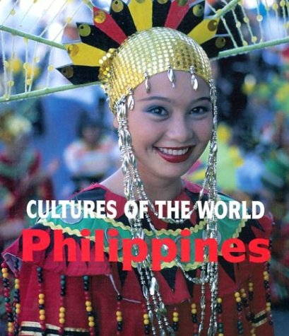 Philippines (Cultures of the World, Second)