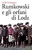 img - for Rumkowski e gli orfani di Lodz (Gli specchi) (Italian Edition) book / textbook / text book