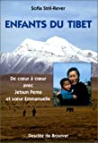 Enfants du Tibet: De coeur à coeur avec Jetsun Pema et Soeur Emmanuelle (French Edition) (2220048101) by Stril-Rever, Sofia