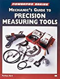 Mechanic's Guide to Precision Measurement Tools (Motorbooks Workshop) (0760305455) by Aird, Forbes