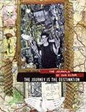 The Journey is the Destination: The Journals of Dan Eldon (1861540868) by Eldon, Dan