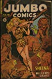 "Jumbo Comics - Sheena Jungle Queen in ""Killers of the Crypt"" (April 1951 Good Girl Art) (No. 145)"