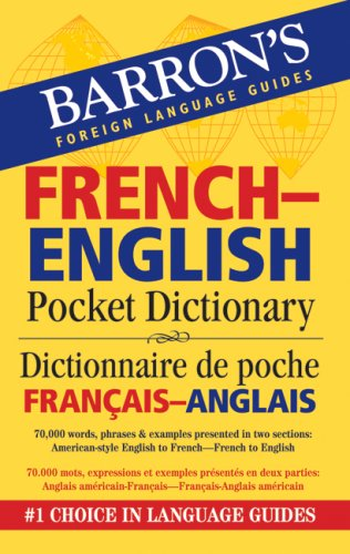 Barron's French-English Pocket Bilingual Dictionary (Barron's Foreign Language Guides)