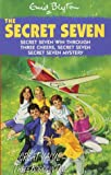 "The Secret Seven: ""Secret Sseven Win Through"", ""Three Cheers, Secret Seven"", ""Secret Sseven Mystery"""