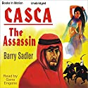 Casca: The Assassin: Casca Series #13 Audiobook by Barry Sadler Narrated by Gene Engene