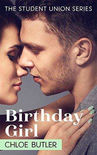 Birthday Girl (The Student Union Series Book 1)
