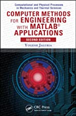 Computer Methods for Engineering with MATLAB®  Applications, Second Edition (Series in Computational and Physical Processes in Mechanics and Thermal Sciences)