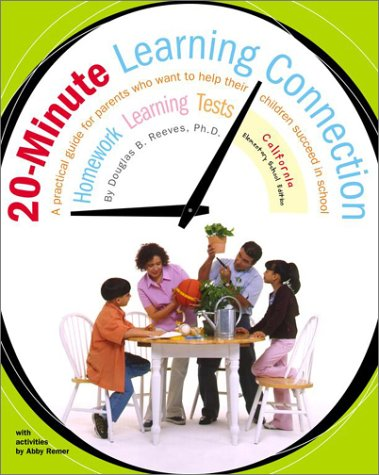 20-Minute Learning Connection: California Elementary School Edition, DOUGLAS B. REEVES, ABBY REMER