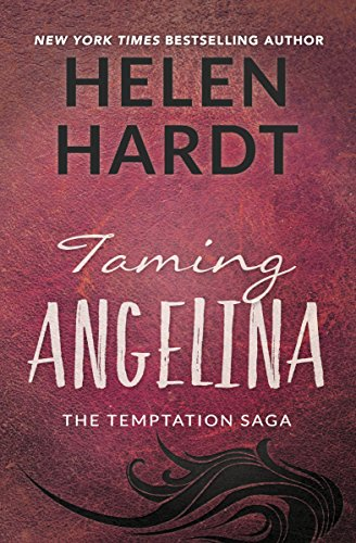 Taming Angelina (The Temptation Saga)