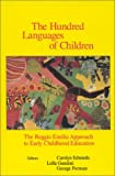 img - for The Hundred Languages of Children: The Reggio Emilia Approach to Early Childhood Education book / textbook / text book