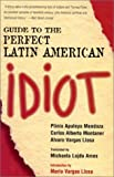 Book cover for Guide to the Perfect Latin American Idiot