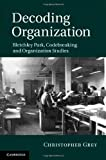 See more about Decoding Organization: Bletchley Park, Codebreaking and Organization Studies at amazon.co.uk