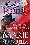 Moonlight Rebel (Moonlight Book 1) (E...