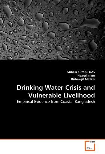 Drinking Water Crisis and Vulnerable Livelihood: Empirical Evidence from Coastal Bangladesh