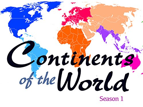 Continents of the World Series For Kids - Season 1