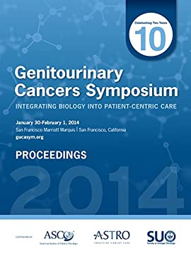 2014 Genitourinary Cancers Symposium Proceedings