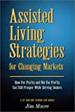 Assisted Living Strategies for Changing Markets