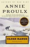 Close Range: Wyoming Stories (0684852225) by Annie Proulx