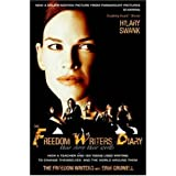 By The Freedom Writers - The Freedom Writers Diary (Movie Tie-in Edition): How a Teacher and 150 Teens Used Writing to Change Themselves and the World Around Them (Mti) (11.12.2006)